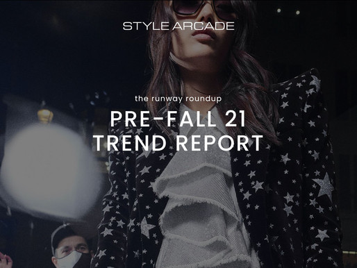 The Runway Roundup - Trend Report from Pre-Fall 21