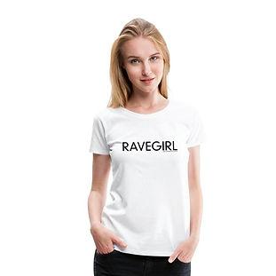 RAVEGIRL T-Shirt Premium