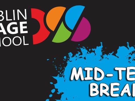 MID-TERM BREAK  -  no classes