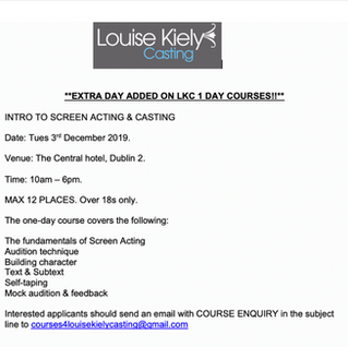 Louise Kiely Casting LKC COURSE - Extra Day Added!