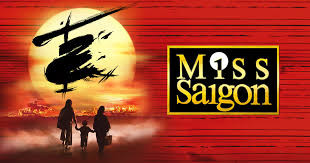 Miss Saigon the Musical – Bord Gais Theatre October 2017