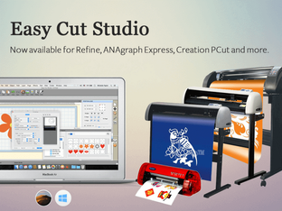 Easy Cut Studio now available for Refine, Anagraph Express, Creation PCut and more