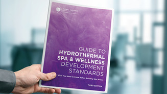 Guide to Hydrothermal Spa & Wellness Development Standards