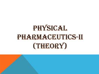 PHYSICAL PHARMACEUTICS-II (Theory)