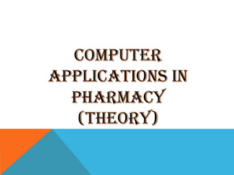 COMPUTER APPLICATIONS IN PHARMACY