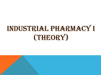 Industrial Pharmacy I (Theory)