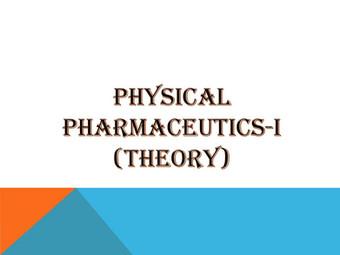 PHYSICAL PHARMACEUTICS-I (Theory)