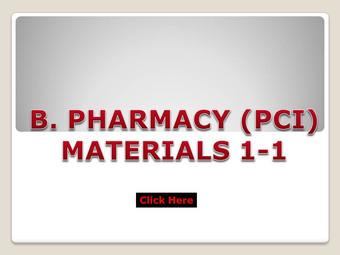 B.Pharm (PCI) Materials 1-1