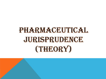 PHARMACEUTICAL JURISPRUDENCE (Theory)
