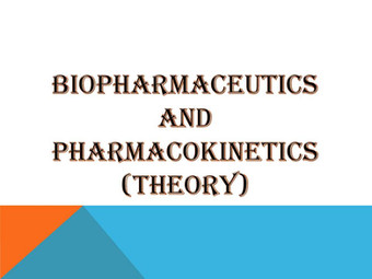 BIOPHARMACEUTICS AND PHARMACOKINETICS (Theory)
