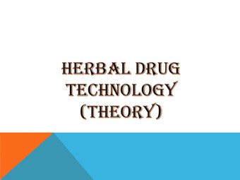 HERBAL DRUG TECHNOLOGY (Theory)