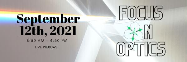 Focus ON Optics - September 12th, 2021