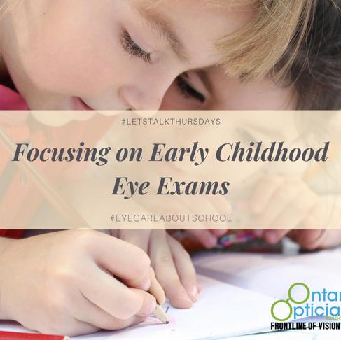 Focusing On Early Childhood Eye Exams
