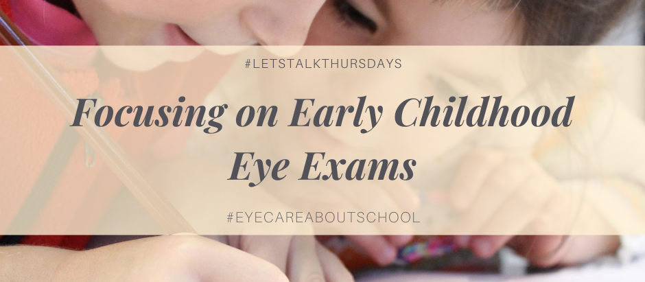 Focusing On Early Childhood Eye Exams