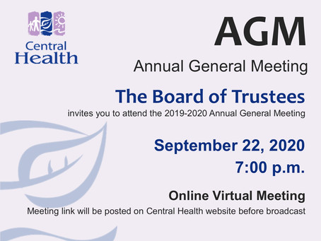 Central Health invites you to their virtual 2019-2020 Annual General Meeting