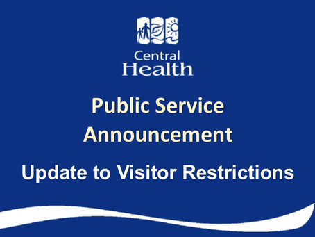 Updates to Visitor Restrictions at all Central Health Facilities