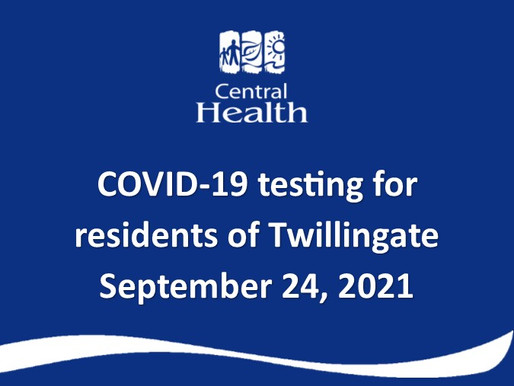 COVID testing for residents of Twillingate Friday, September 24th