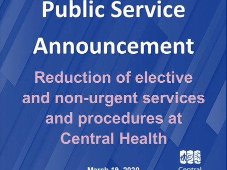 Central Health to reduce elective and non-urgent services and procedures around the region