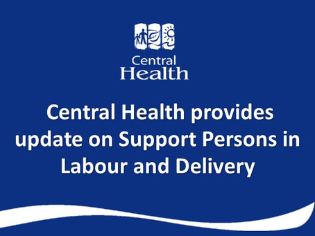 Central Health Provides Update on Support Persons in Labour and Delivery