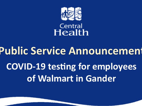 COVID-19 testing for employees of Walmart in Gander