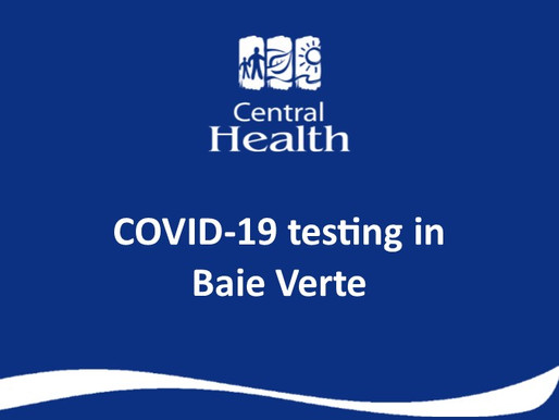COVID testing continues for residents of the Baie Verte area