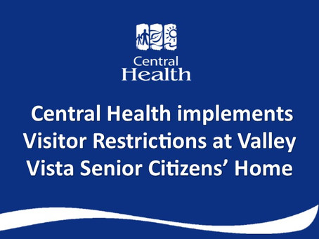 Central Health implementing visitor restrictions at Valley Vista Senior Citizens' Home in Springdale