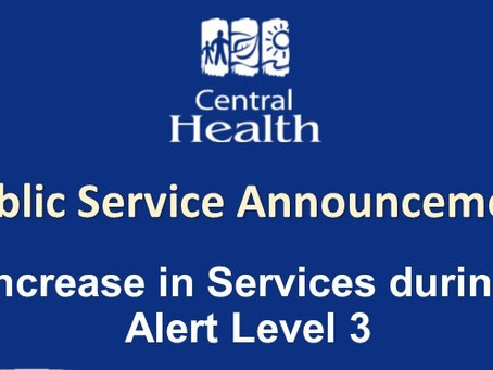 CENTRAL HEALTH OUTLINES INCREASE IN SERVICES DURING ALERT LEVEL 3