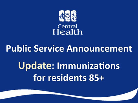 UPDATE: Central Health rolls out COVID-19 immunizations for residents 85+ across Central NL