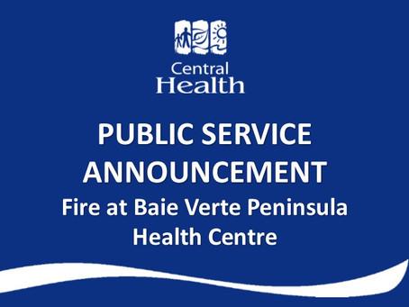 Fire at Baie Verte Peninsula Health Centre