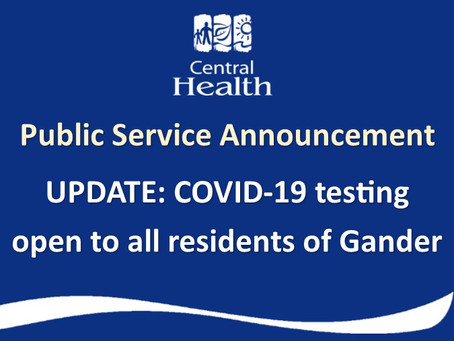 UPDATE: COVID-19 testing open to all residents of Gander