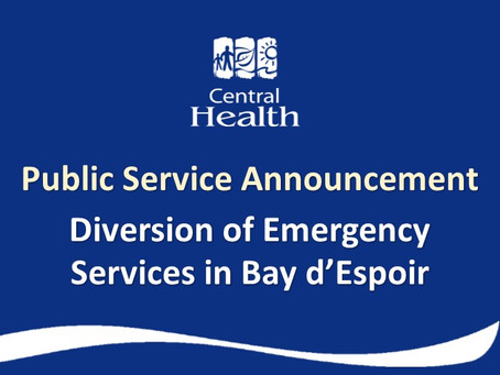 Diversion of Emergency Services at Bay d'Espoir Community Health Centre