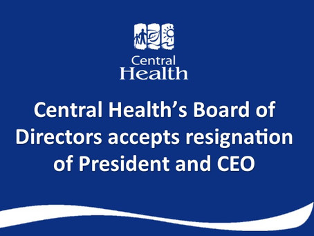 Andree Robichaud resigns as President and CEO of Central Health