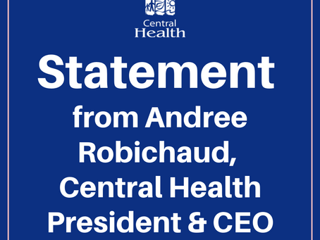 Statement from Central Health President and CEO