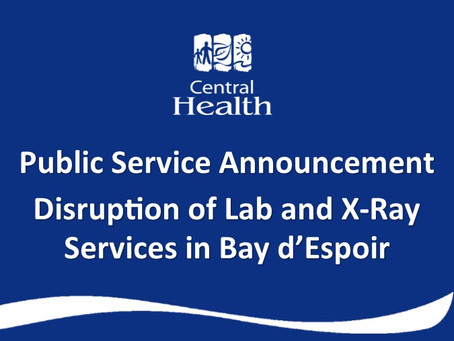 Disruption of Laboratory and X-Ray Services at Bay d'Espoir Community Health Centre