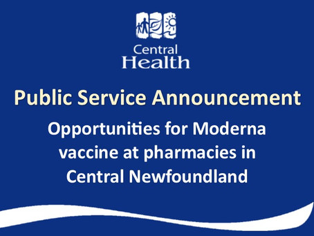 Opportunities for Moderna vaccine at Pharmacies in Central Newfoundland