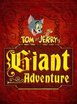 TOM & JERRY'S GIANT ADVENTURE