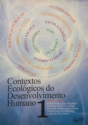 Contextos ecológicos do desenvolvimento humano | Vol. 1
