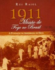 1911 - Missão  de Fogo no Brasil