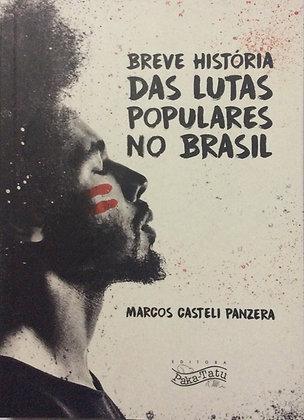 Breve História das lutas populares no Brasil