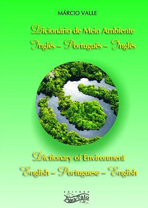 Dicionário de Meio Ambiente Inglês-Português-Inglês