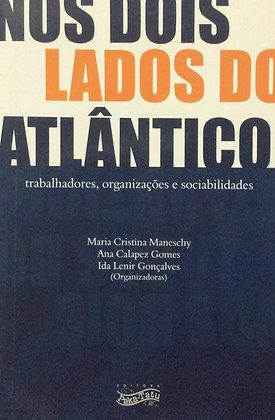 Nos dois lados do Atlântico - trabalhadores, organizações e sociabilidades