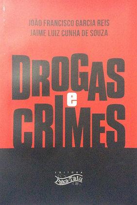 Drogas e Crimes