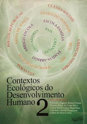 Contextos ecológicos do desenvolvimento humano | Vol. 2
