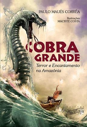 Cobra Grande: terror e encantamento na Amazônia