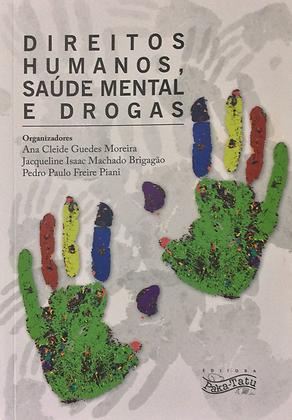 Direitos Humanos, Saúde Mental e Drogas