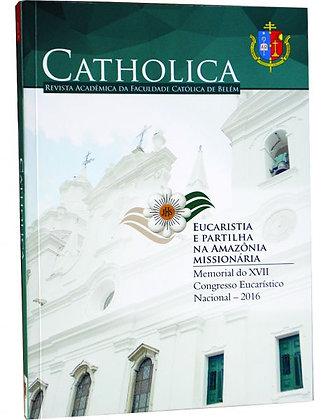Catholica - Revista Acadêmica da Faculdade Católica de Belém - 2016