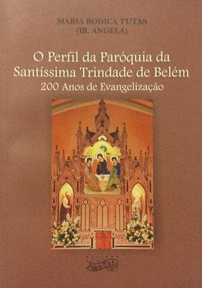 Perfil da Paróquia da Satíssima Trindade de Belém