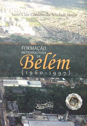 Formação Metropolitana de Belém (1960-1997)