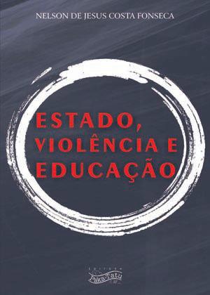 Estado, violência e educação