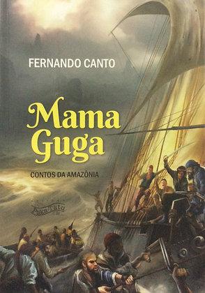 Mama Guga - contos da Amazônia